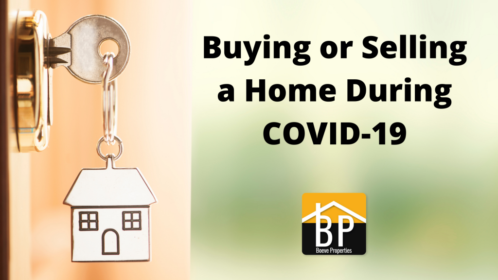 Buying or Selling a Home During COVID