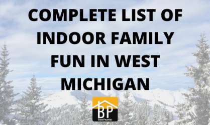 COMPLETE LIST OF INDOOR FAMILY FUN IN WEST MICHIGAN-1